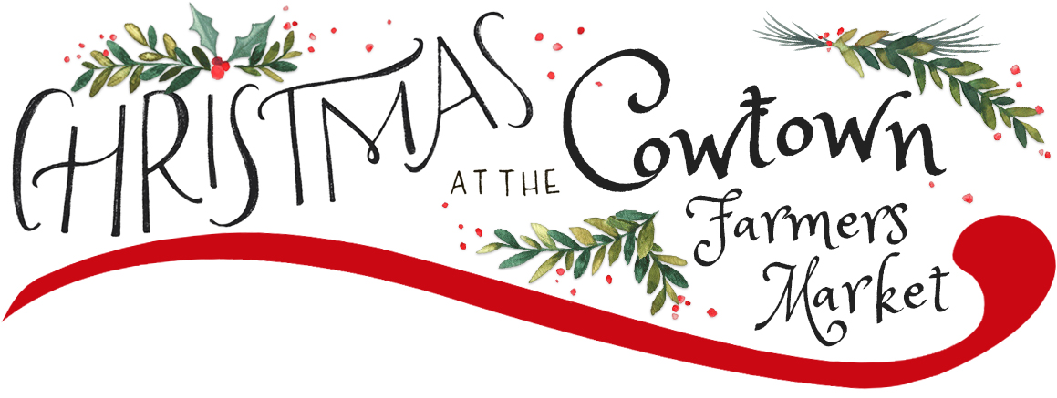 Christmas At Cowtown Farmers Market